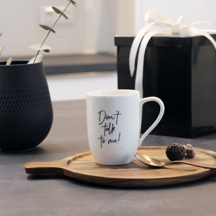 """Cana Villeroy & Boch Statement """"Don't talk to me"""" 340ml"""